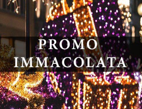"""""""PROMO IMMACOLATA """" DICEMBRE 2019"""
