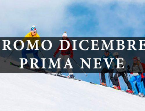 """""""PROMO DICEMBRE"""" PRIMA NEVE"""